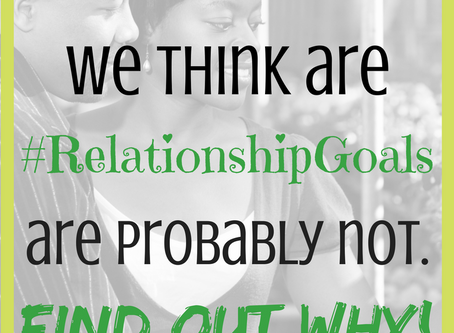 Hashtag... Relationship Goals