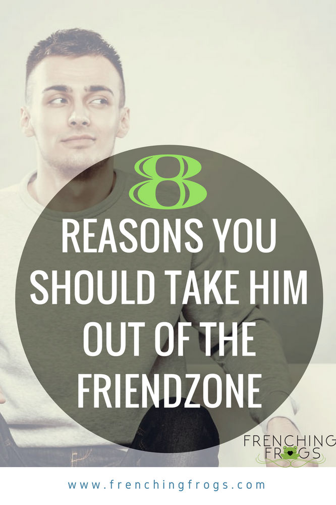 8 Reasons You Should Take Him out of the Friendzone