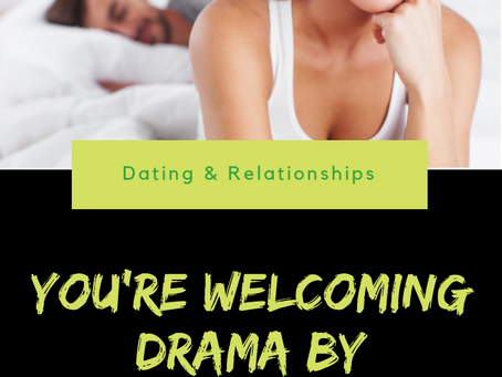 You're Welcoming Drama by Sleeping with These 5 People!