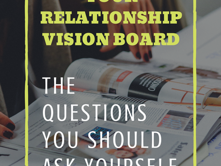 How to Start Your Relationship Vision Board