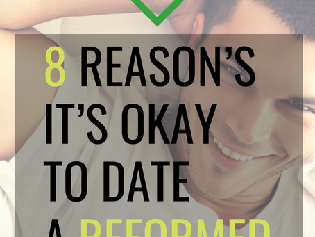 8 Reason's it's Okay to Date a Reformed Cheater