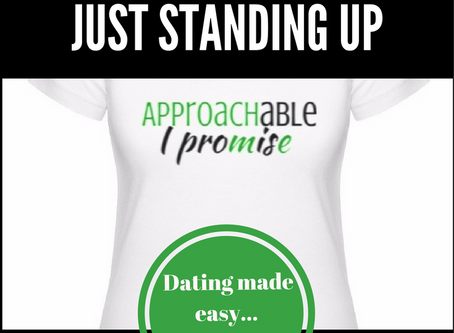 Dating: Getting Approached by Just Standing Up
