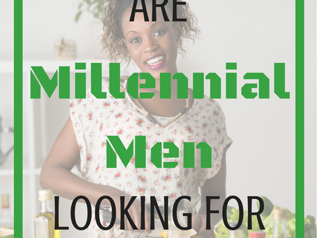 Are Millennial Men Looking for Housewives?