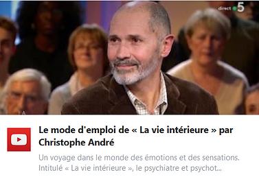 Le mode d'emploi de « La vie intérieure » par Christophe André