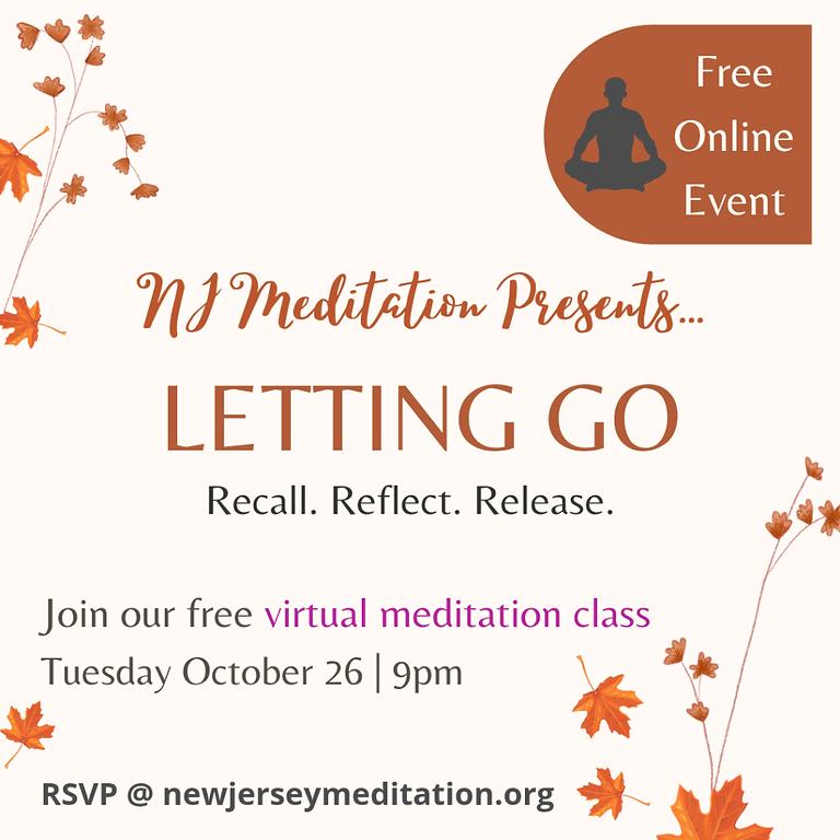 """Letting Go"" Free Online Meditation Event"