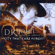 DR JOHN   CITY THAT CARE FORGOT