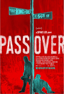 PASS OVER | Spike Lee