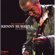 Kenny Burrell - be yourself - 2010.jpg