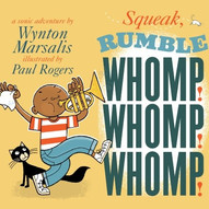 Squeak Rumble Whomp.jpeg