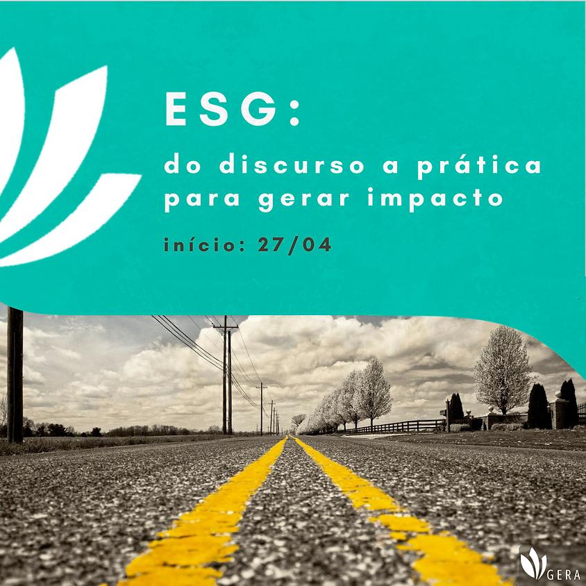 Formação ESG: do discurso a prática para gerar impacto