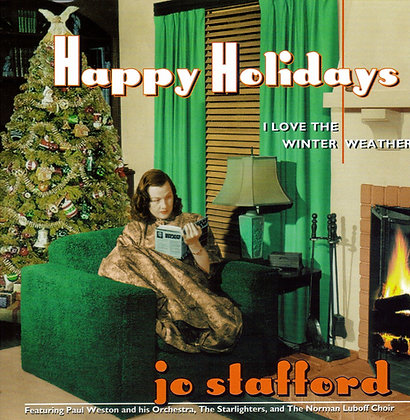 Jo Stafford / Happy Holidays, I Love The Winter We