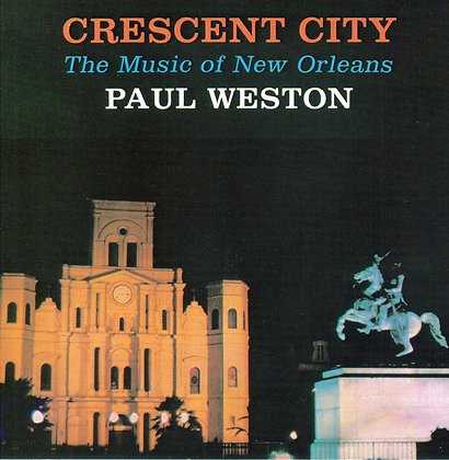 Paul Weston / Crescent City Suite