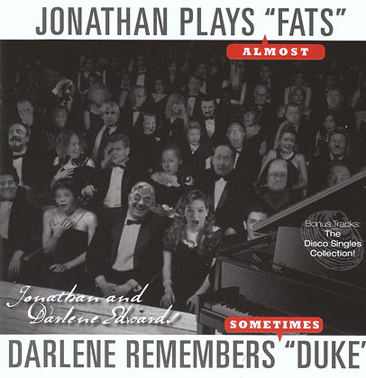 Jonathan Plays Fats / Darlene Remembers Duke