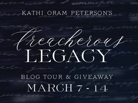A Treacherous Legacy Blog Tour and Giveaway!