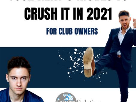 Your next 6 moves for 2021 (If you own a club)
