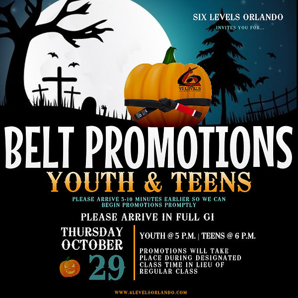 6 Levels Halloween Belt Promotion.jpg