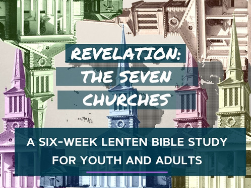 FBU 2018 - The Seven Churches of Revelation