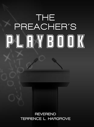 The Preacher's Playbook