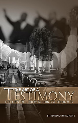 The Art Of A Testimony