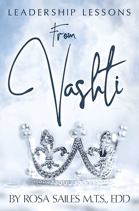 Leadership Lessons from Vashti