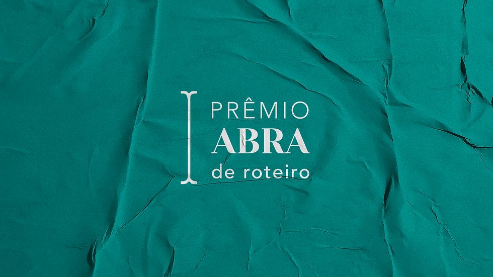 Prêmio Abra de Roteiro | Associação Brasileira de Autores Roteiristas