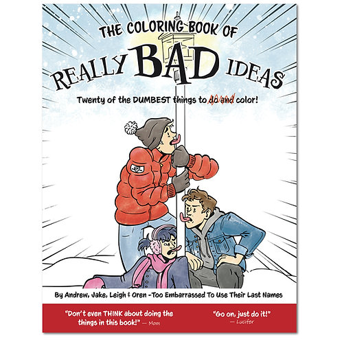 Coloring Book of Really Bad Ideas