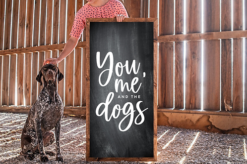 You me, and the dogs svg, pet svg, 5 Cut Files