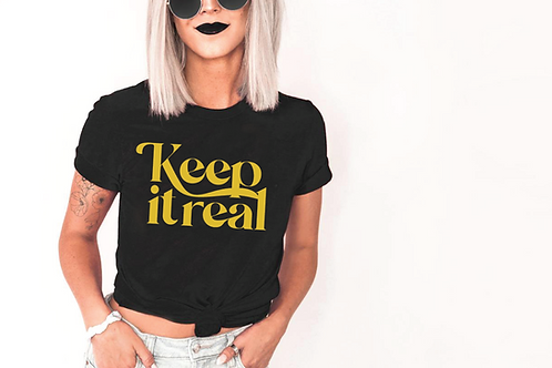 Keep it Real SVG, Cut Files  SVG, EPS, PNG, JPG, DXF