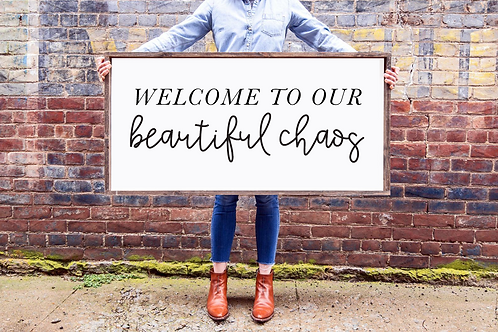 Welcome to our Beautiful Chaos, Family Sign, 5 Cut Files