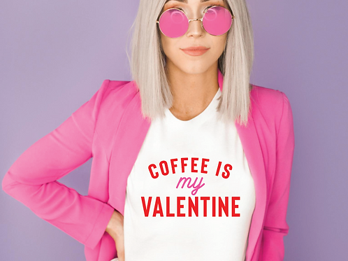 Coffee is my Valentine SVG, EPS, PNG, JPG, DXF design
