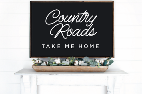 Country Roads Take Me Home Cut File, SVG, EPS, PNG, JPG, DXF design