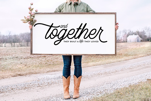 And together they built a life they love SVG, PNG, DXF, JPG,