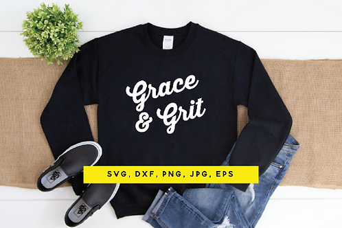 Grace and Grit, Grace & Grit svg, Commercial Use, Digital File, Perfect for Silh