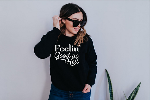 Feeling Good As Hell Svg - Baby How You Feeling? - Lyric Quote svg - Merch Gift