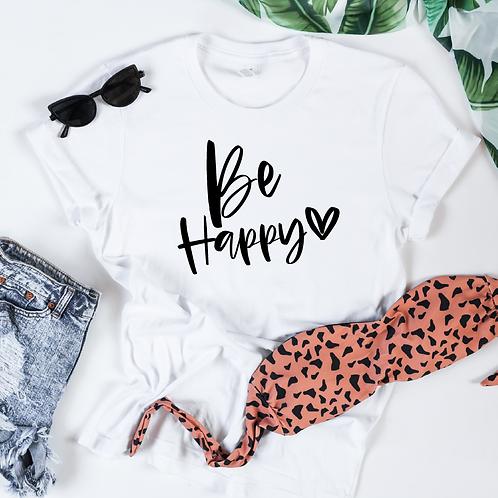 Be Happy svg, #momlife, Mom shirt, Mommy shirt, New Mom shirt, Baby shower gift,