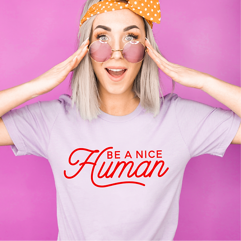 Be a Nice Human SVG, EPS, DXF, PNG, JPG
