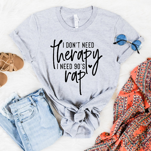 I don't need therapy I need 90's rap svg, Music design, rap svg, Funny rap svg,