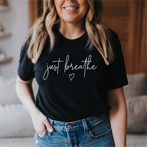 Just Breathe SVG, EPS, PNG, Just Breathe Design for mugs, crafts, tshirts