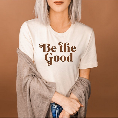 Be the good svg, Mother svg, #momlife, Mom shirt, Mommy shirt, New Mom shirt, Ba