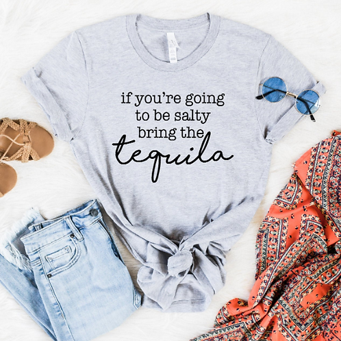 If you're going to be salty bring the tequila svg, #tequila, Tequila shirt, Taco