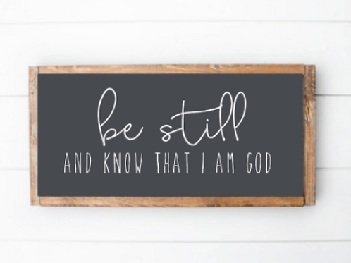 Be Still and know that I am God Cut File, SVG, EPS, PNG, JPG, DXF design