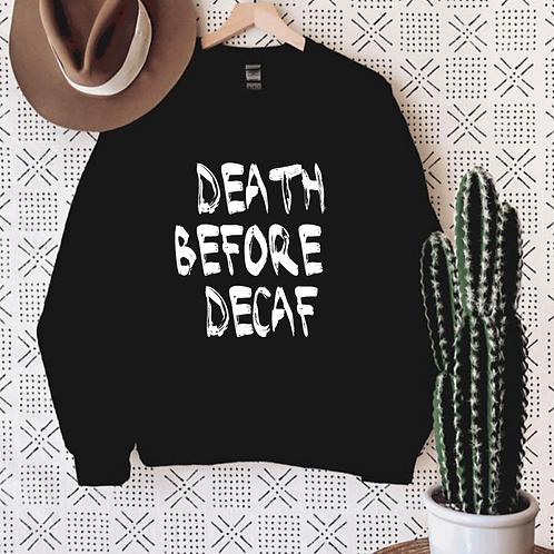 Death before Decaf, SVG, EPS, PNG, JPG, DXF design for your crafty