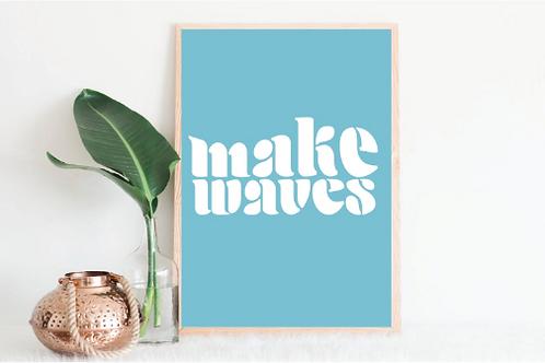 Makes waves design, Make waves svg, Make waves shirt design, Make Waves mug desi