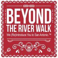Beyond the River Walk Interview