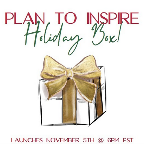 Plan to Inspire Holiday Box