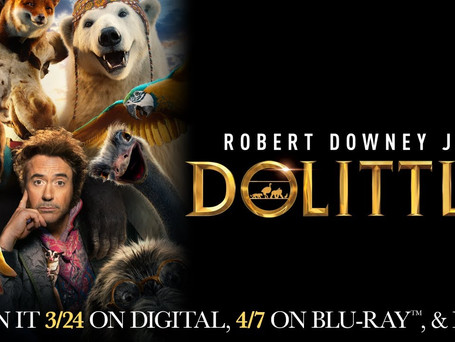 """ROBERT DOWNEY JR'S """"DOLITTLE"""" COMING TO HOME ENTERTAINMENT!"""
