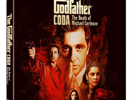 MARIO PUZO'S 'THE GODFATHER, CODA: THE DEATH OF MICHAEL CORLEONE' TO DEBUT ON BLU-RAY & DIGITAL!