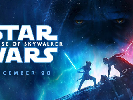 STAR WARS: THE RISE OF SKYWALKER FINAL TRAILER, POSTER & TICKETS NOW AVAILABLE!