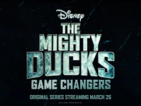 """THE DUCKS FLY AGAIN IN """"THE MIGHTY DUCKS: GAME CHANGERS"""" PREMIERING FRIDAY, MARCH 26 ON DISNEY+"""