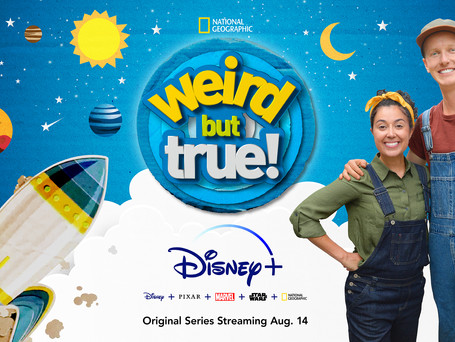 """NATIONAL GEOGRAPHIC'S EMMY AWARD-WINNING SERIES """"WEIRD BUT TRUE"""" COMING TO DISNEY+"""